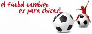 El fútbol tambien es para chicas